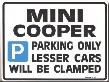 Mini Cooper Gift | Parking Sign Metal Faced Gift in 3 sizes